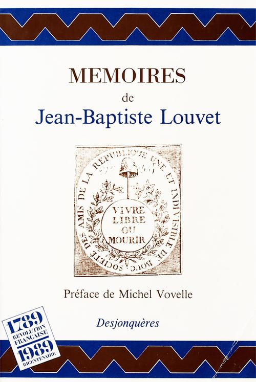 Jean-Baptiste LOUVET Mémoires