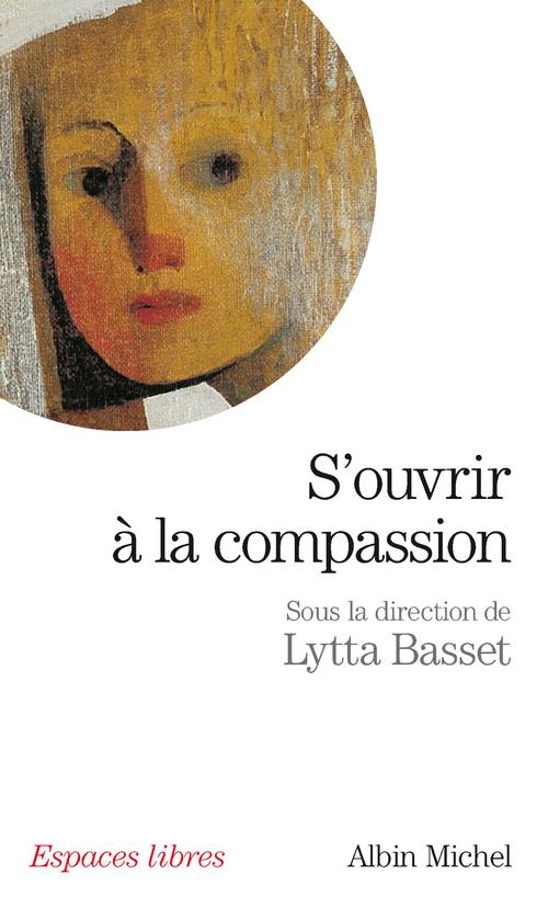 S'ouvrir à la compassion