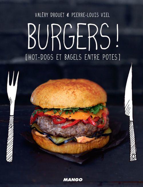 Valéry Drouet Burgers !