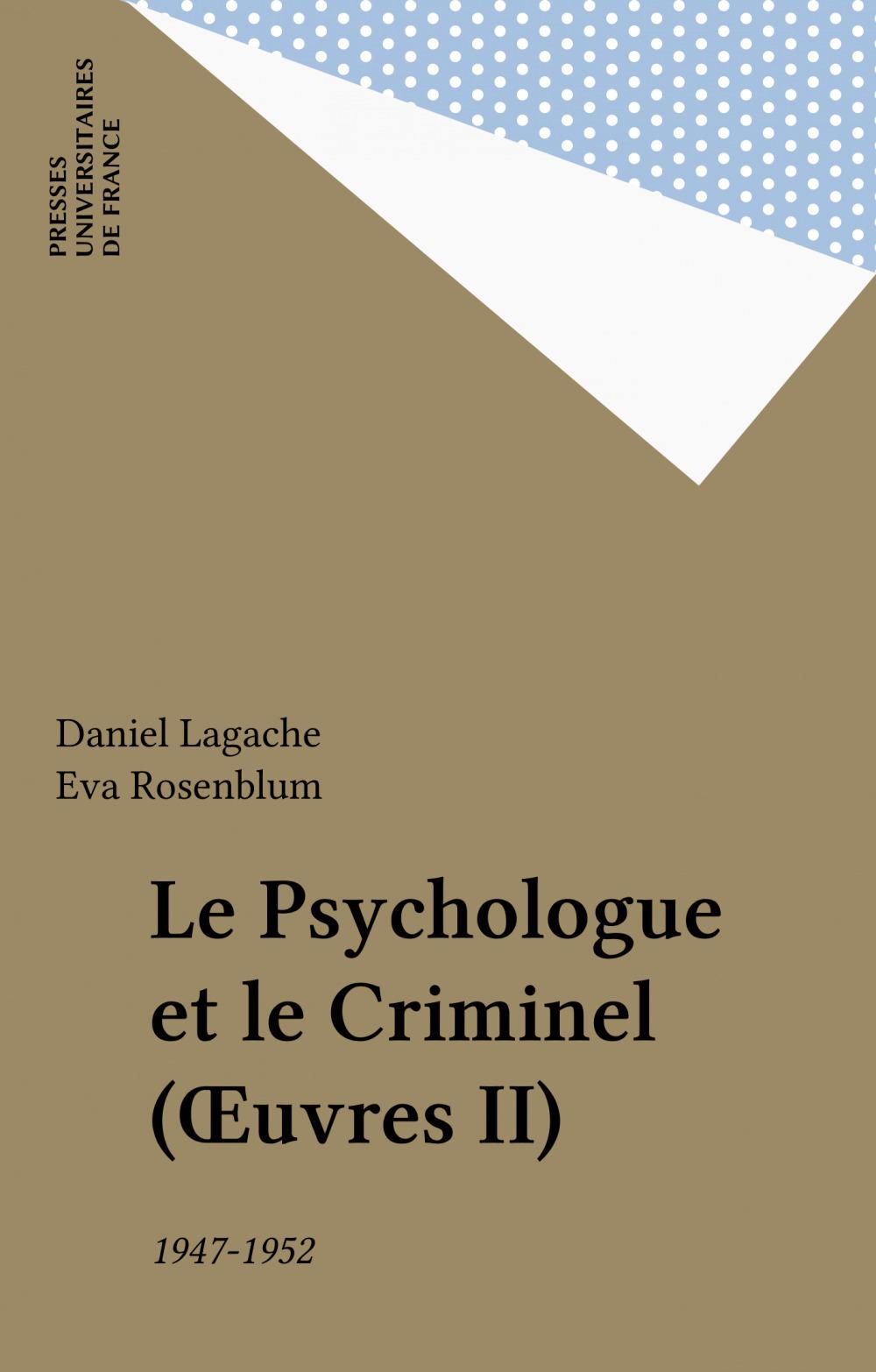 Le Psychologue et le Criminel (OEuvres II)
