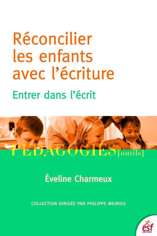 Eveline CHARMEUX Réconcilier les enfants avec l'Ecriture