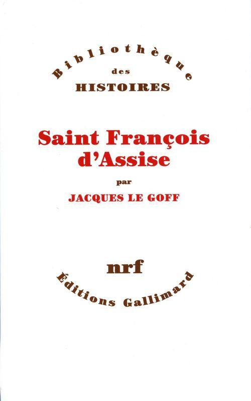 Jacques Le Goff Saint François d'Assise