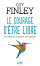 le courage d'�tre libre