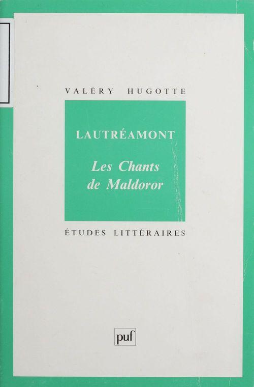 Lautréamont : «Les chants de Maldoror»