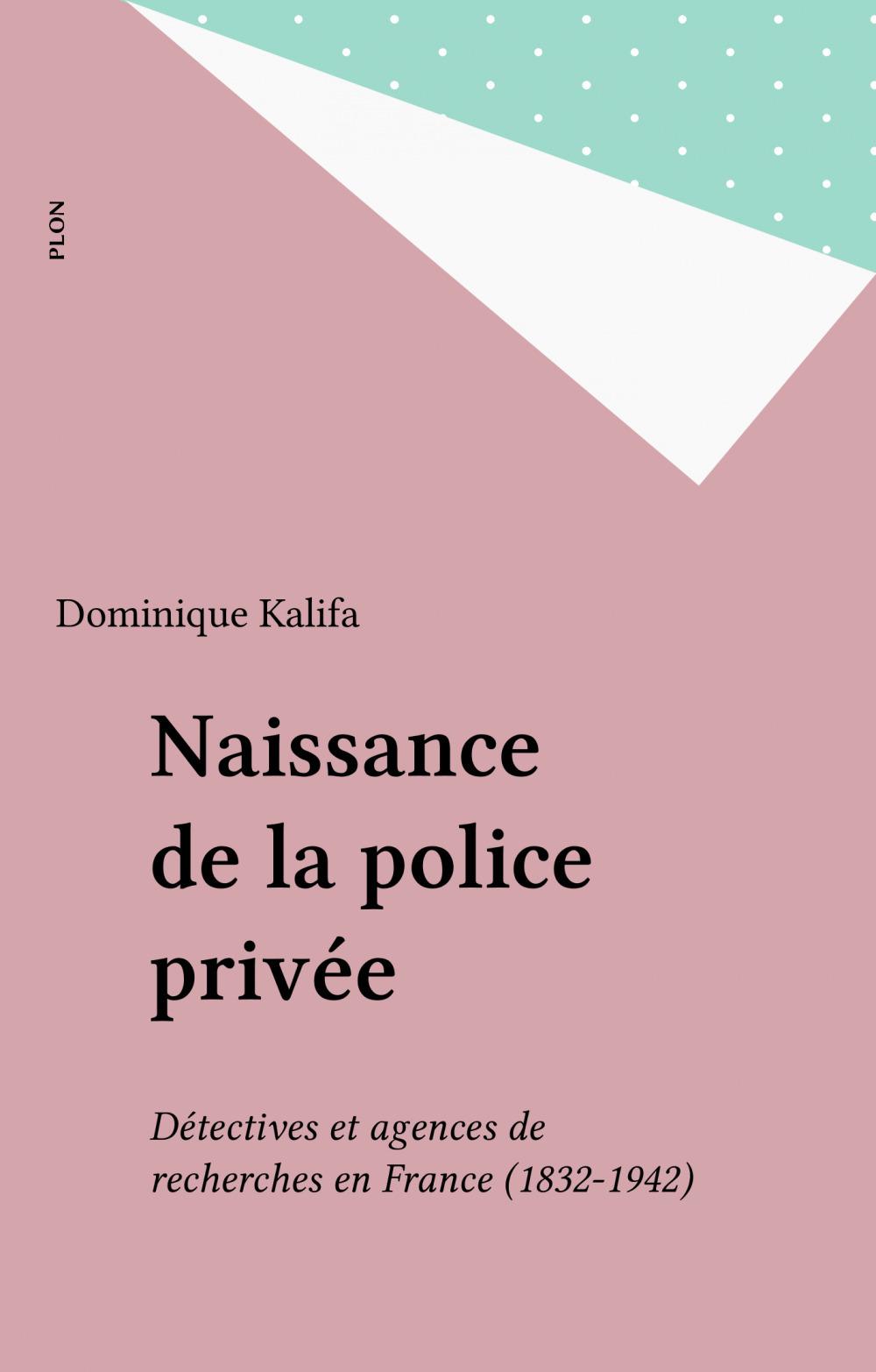Naissance de la police privée