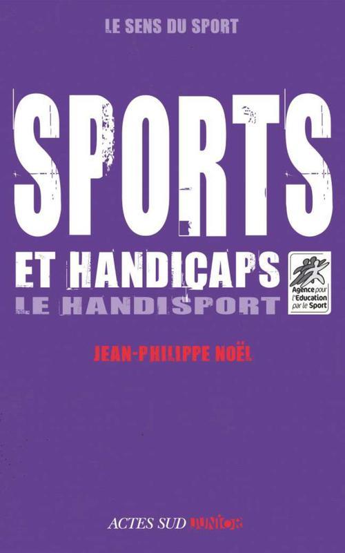 Sports et handicaps ; le handisport