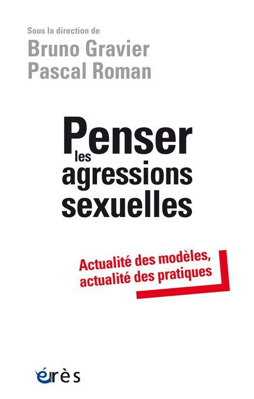Pascal ROMAN Penser les agressions sexuelles