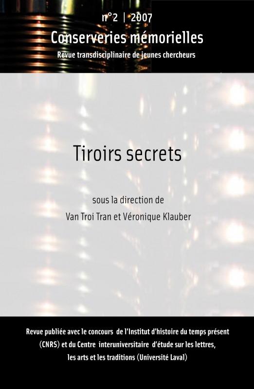Conserveries mémorielles #2 | 2007 - Tiroirs Secrets - Conserveries Mémorielles