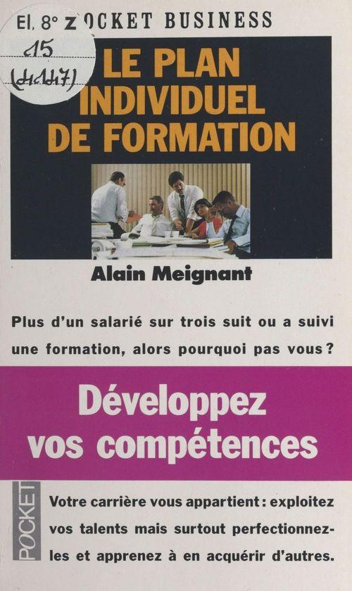 Alain Meignant Développez vos compétences : Le Plan individuel de formation