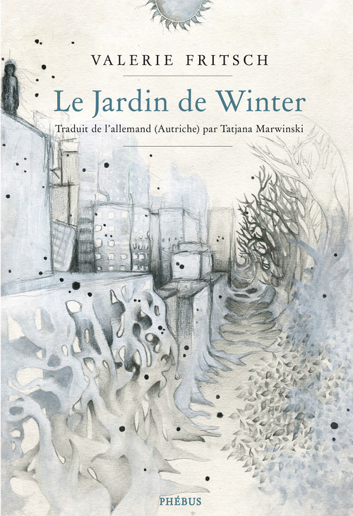 Valérie Fritsch Le jardin de Winter