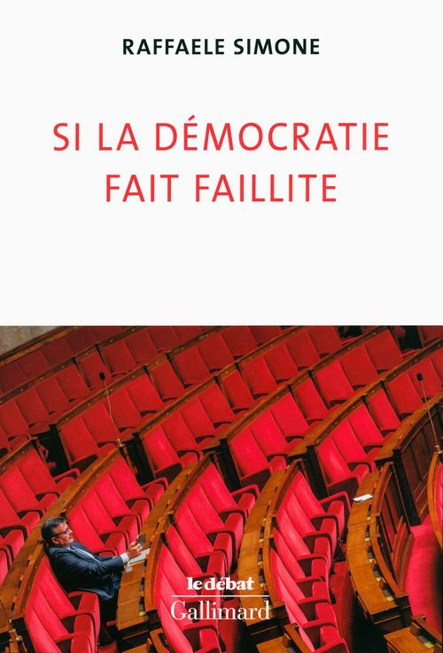Raffaele Simone Si la démocratie fait faillite