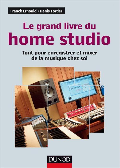 Franck Ernould Le grand livre du Home Studio