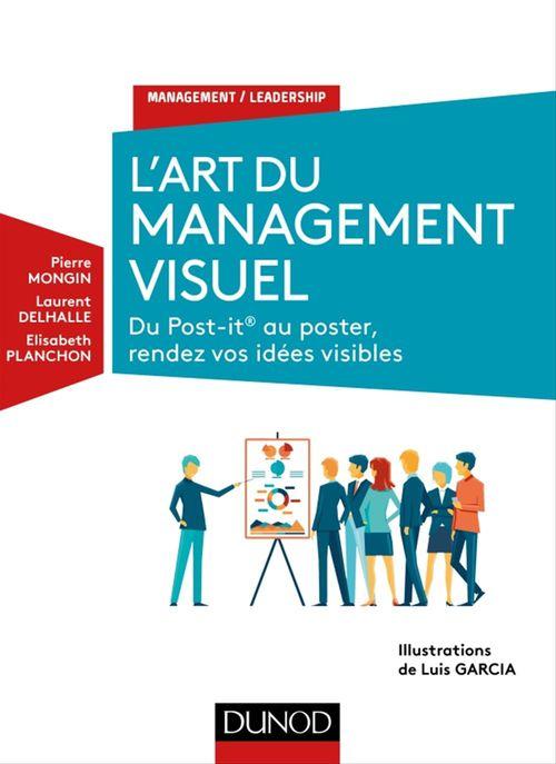 Pierre Mongin L'Art du management visuel