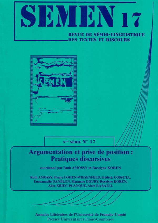 Presses Universitaires De Franche-Comté Argumentation et prise de position : pratiques discursives