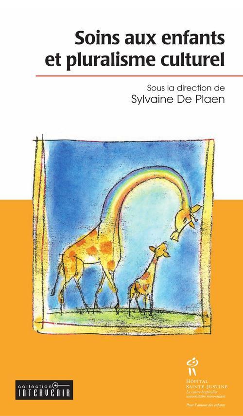 Sylvaine De Plaen Soins aux enfants et pluralisme culturel
