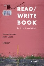Read/write book ; le livre inscriptible