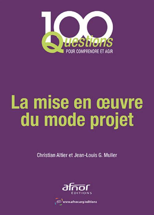 Jean-Louis G. Muller La mise en oeuvre du mode projet