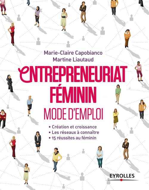 Martine Liautaud Entrepreneuriat féminin - Mode d'emploi