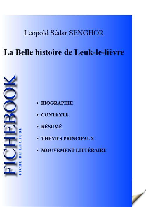La belle histoire de Leuk-le-lièvre ; fiche de lecture