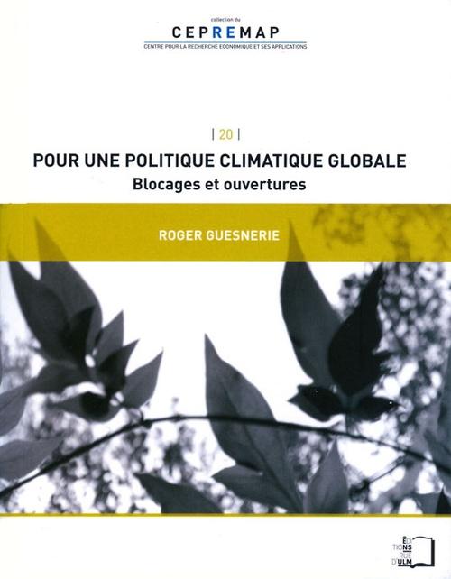 Pour une politique climatique globale ; blocages et ouvertures