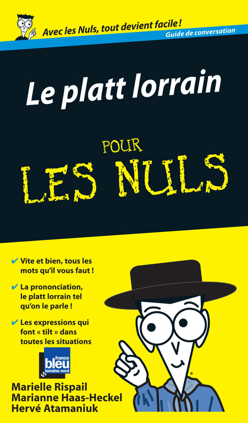 Hervé ATAMANIUK Le Platt lorrain Guide de conversation Pour les Nuls
