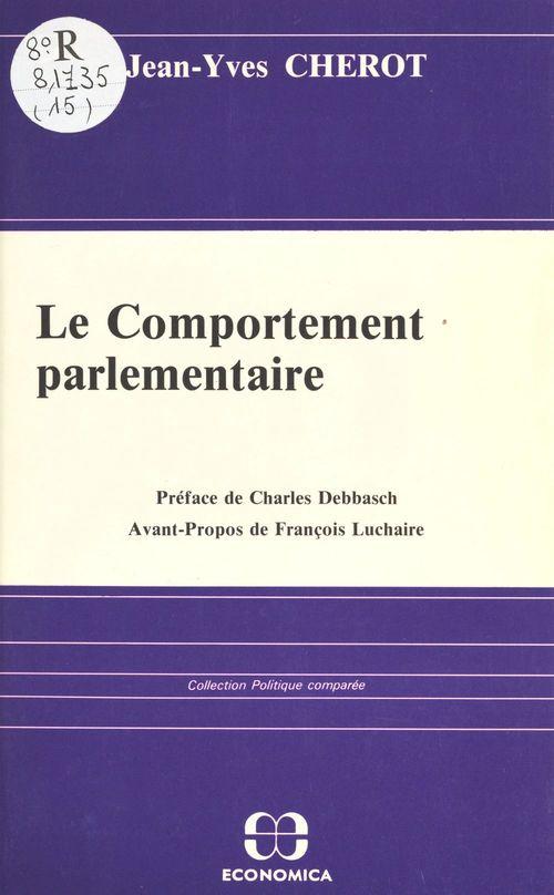 Jean-Yves Chérot Le comportement parlementaire