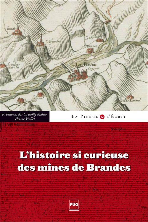 L'Histoire si curieuse des mines de Brandes