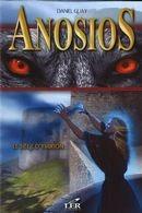 Daniel Guay Anosios t.2 ; le siège d'ymirion
