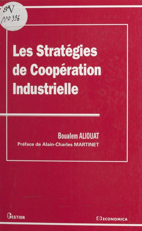 Boualem Aliouat Les stratégies de coopération industrielle