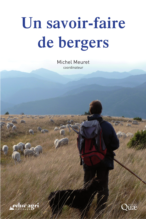 Michel Meuret Un savoir-faire de bergers