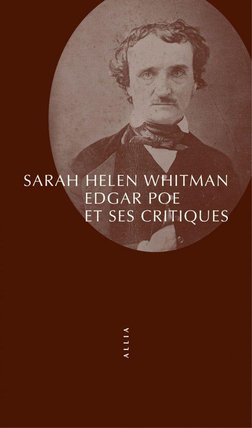 Sarah Helen WHITMAN Edgar Poe et ses critiques