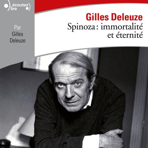 Spinoza : immortalité et éternité