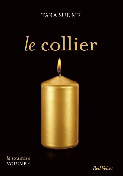 Tara Sue Me Le collier - La soumise volume 5