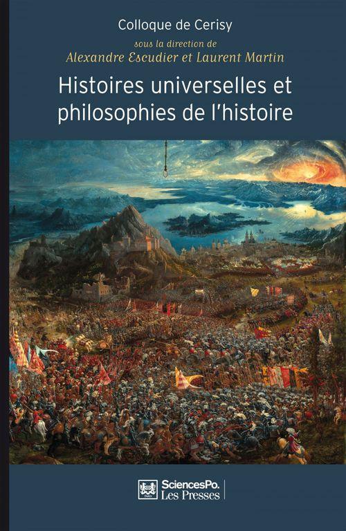 Laurent Martin Histoires universelles et philosophies de l'histoire