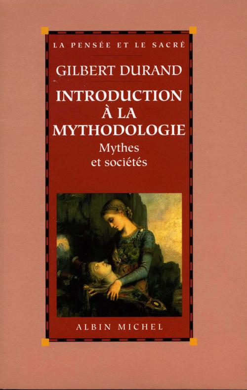 Introduction à la mythodologie