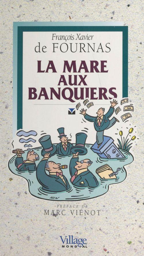 La mare aux banquiers