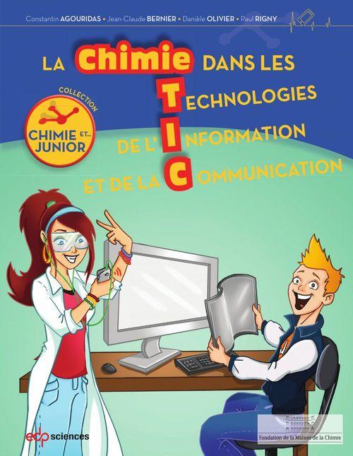 Jean-Claude Bernier La chimie dans les TIC-Junior