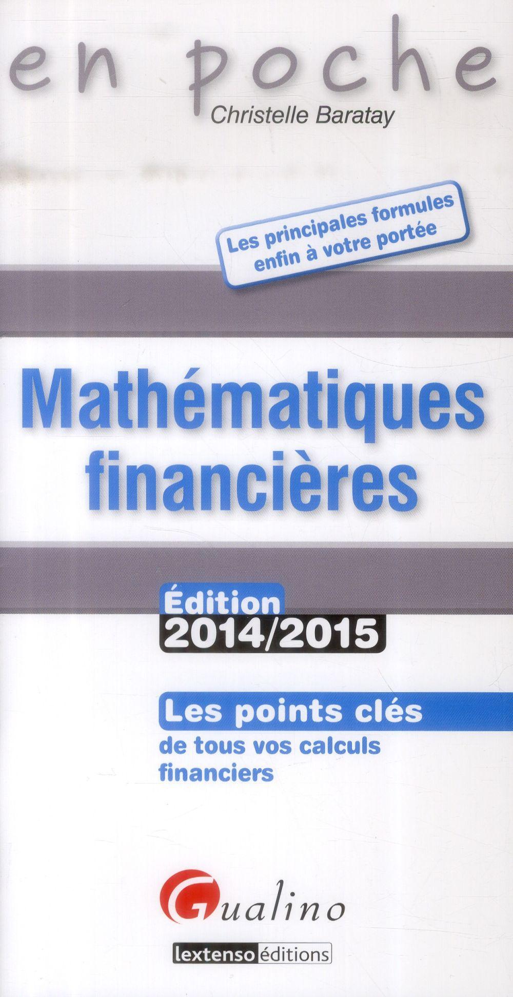 Christelle Baratay En poche - Mathématiques financières 2014-2015