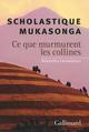 Ce que murmurent les collines ; nouvelles rwandaises