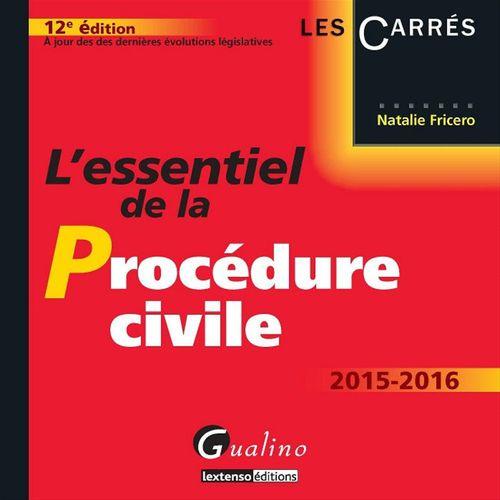 Natalie Fricero L'essentiel de la procédure civile 2015-2016