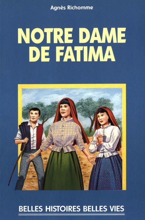 Agnès Richome Notre Dame de Fatima
