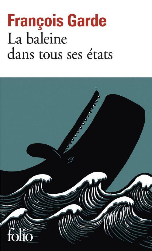 François Garde La baleine dans tous ses états