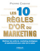 Les dix r�gles d'or du marketing