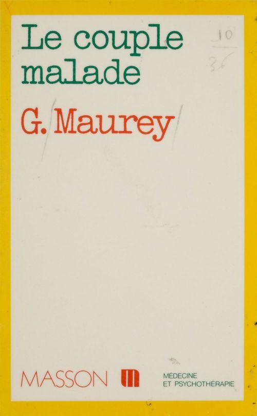 Gilbert Maurey Le Couple malade