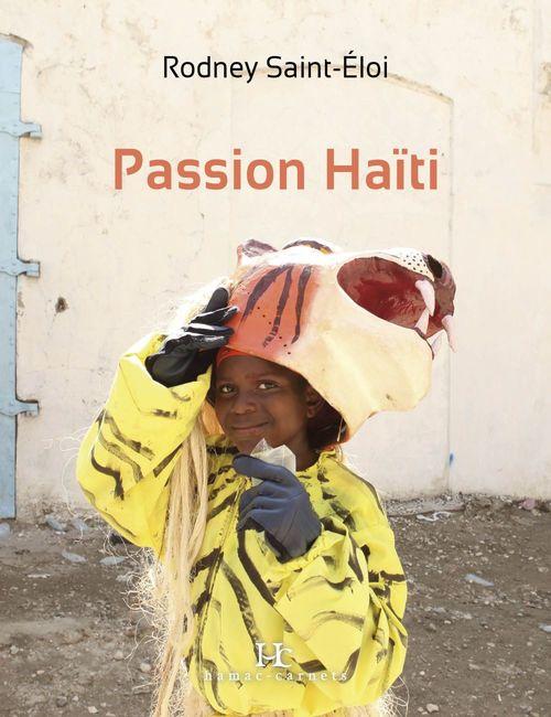 Rodney Saint-Éloi Passion Haïti