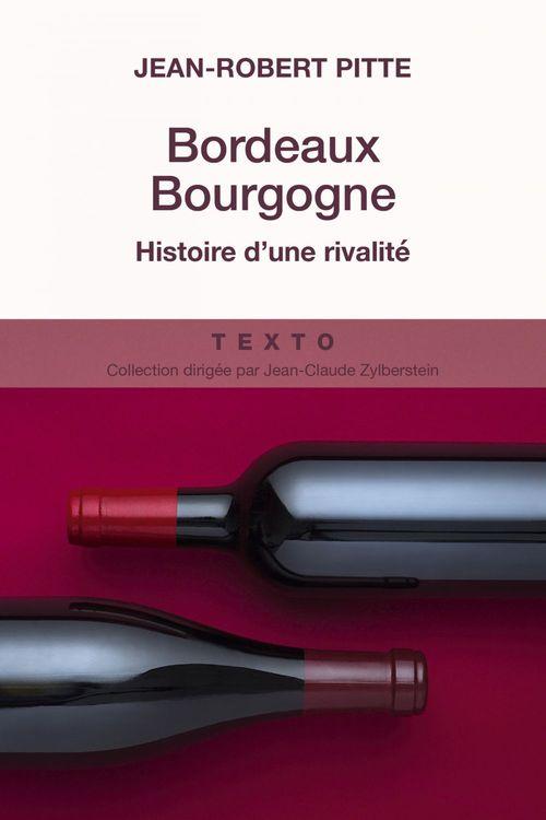 Jean-Robert Pitte Bordeaux Bourgogne