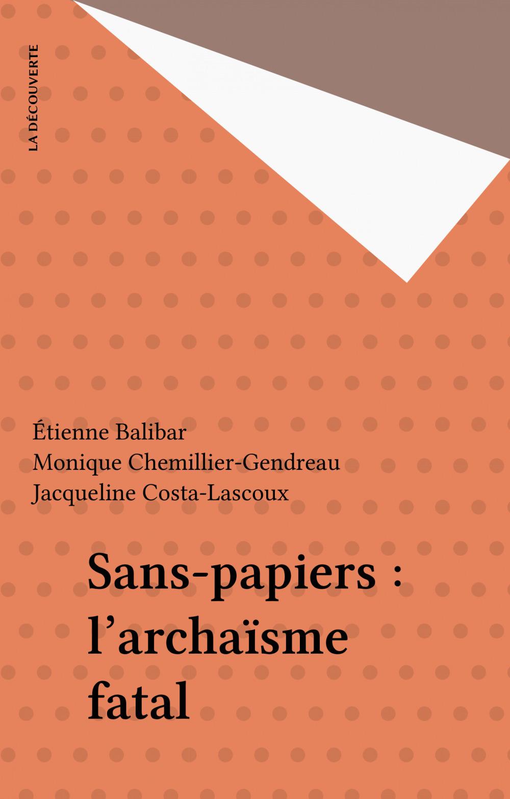 Sans-papiers : l'archaïsme fatal