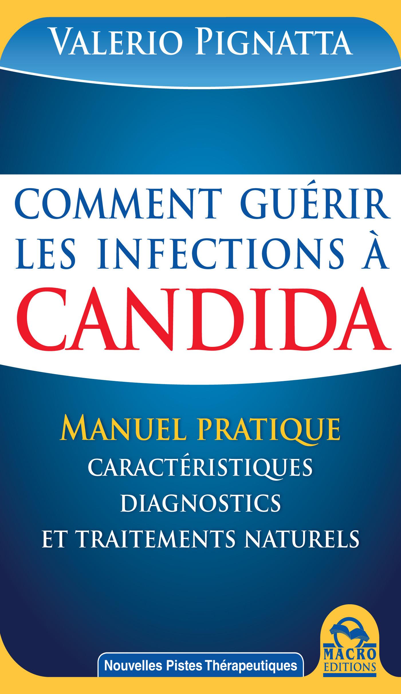 Valerio Pignatta Comment guérir les infections à Candida