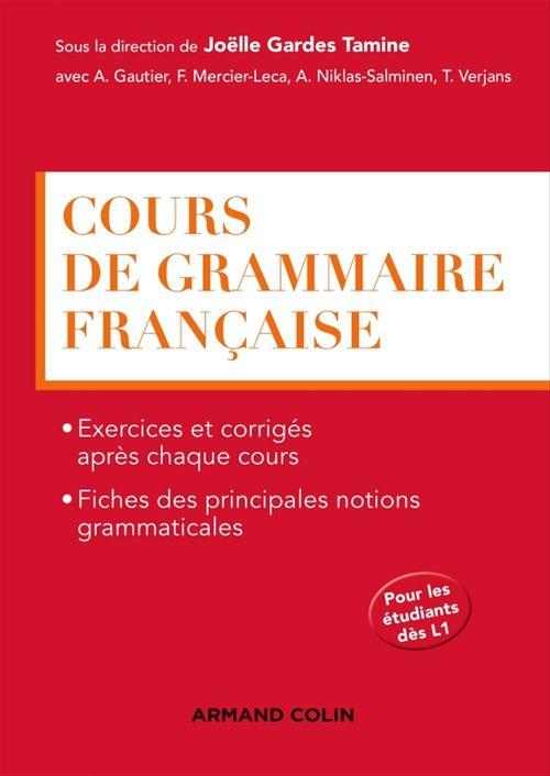Joëlle Gardes Tamine Cours de grammaire française - Cours, exercices et corrigés