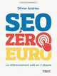 SEO z�ro euro ; le r�f�rencement web en 4 �tapes